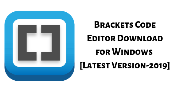 Brackets Code Editor Download