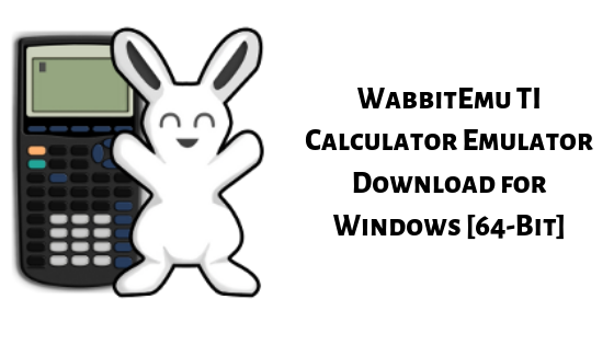 WabbitEmu TI Calculator Emulator Download